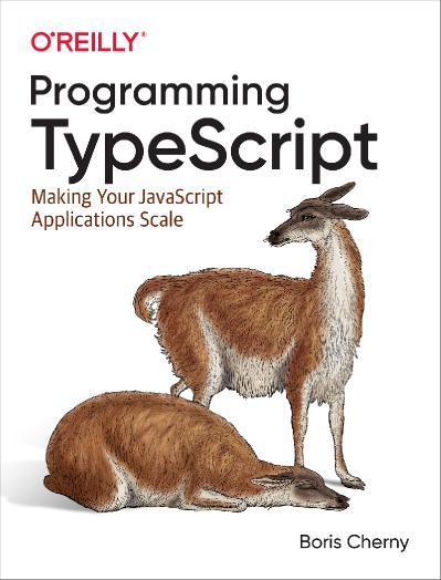 OReilly Programming TypeScript