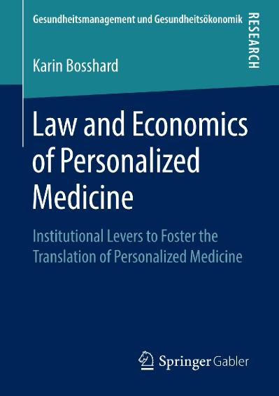 Law and Economics of Personalized Medicine Institutional Levers to Foster the Tr