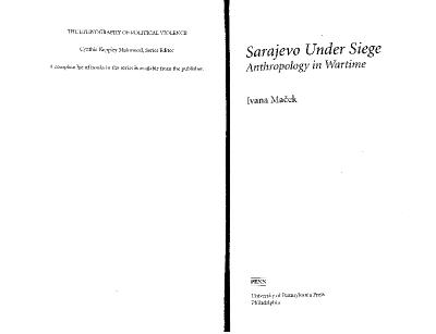 Sarajevo Under Siege Anthropology in Wartime