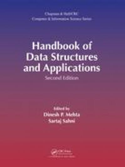 Handbook of Data Structures and Applications 2nd Edition