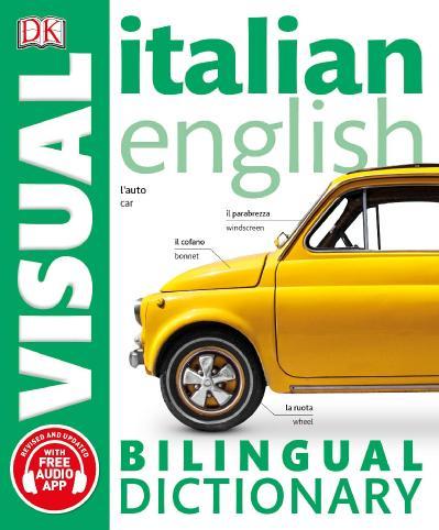 Italian-English Bilingual Visual Dictionary (DK Bilingual Visual Dictionaries),