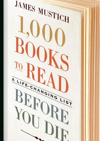 1 000 Books to Read Before You Die A Life-Changing List