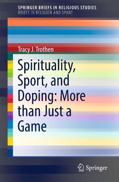 Spirituality, Sport, and Doping More than Just a Game