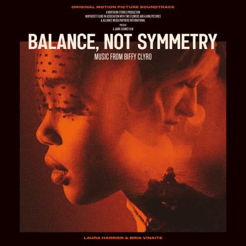 Biffy Clyro - Balance, Not Symmetry (Original Motion Picture Soundtrack) (2019)