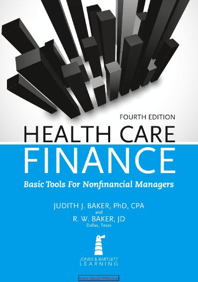 Health Care Finance-Basic Tools for Nonfinancial Managers 4 edition