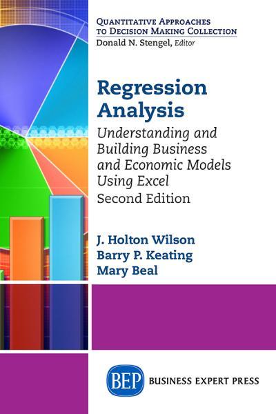Regression Analysis - J  Holton Wilson