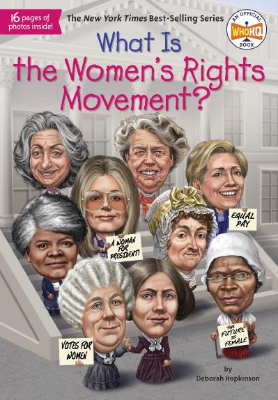 What Is the Women's Rights Movement -Penguin Workshop (2018)