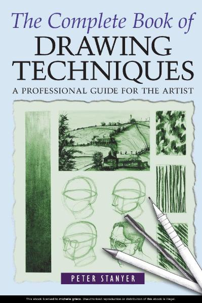 The complete book of drawing tech   Peter Stanyer