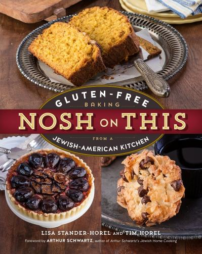 Nosh on This-Gluten-Free Baking from a Jewish-American Kitchen