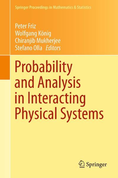 Probability and Analysis in Interacting Physical Systems In Honor of S R S  Varadh...