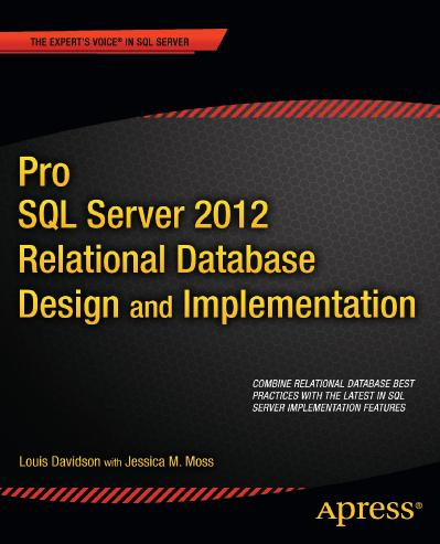 Apress Pro SQL Server 2012 Relational Database Design and Implementation (2012)
