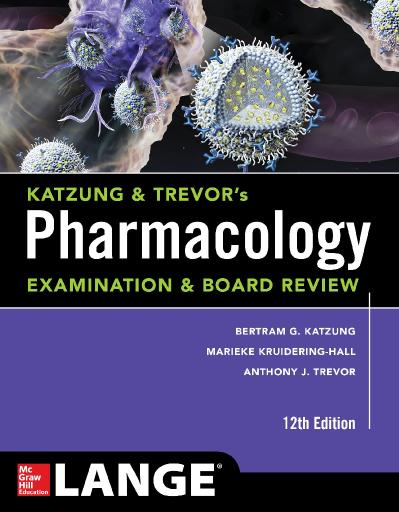Trevors Pharmacology Examination and Board Review