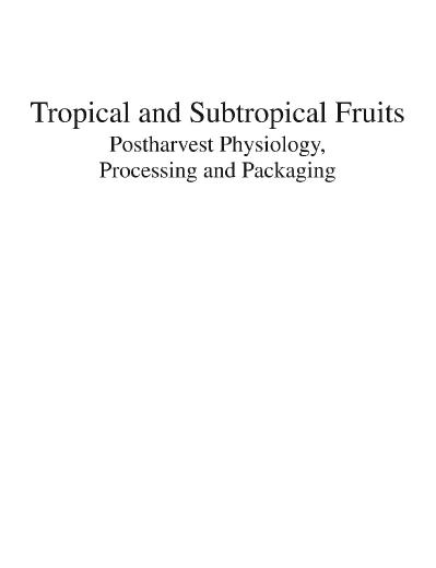 Tropical and Subtropical Fruits Postharvest Physiology Pro