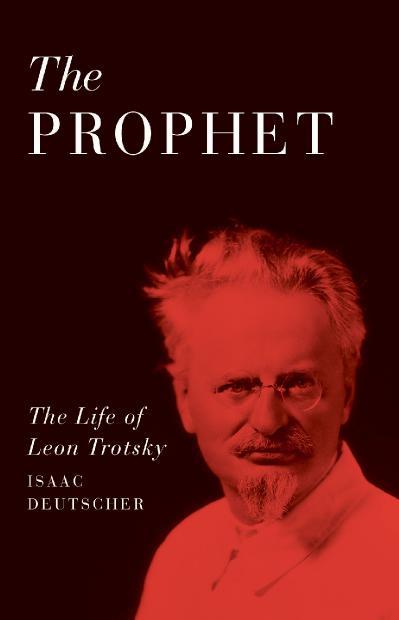 The Prophet - Isaac Deutscher