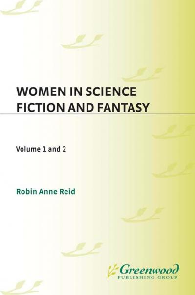 Women in Science Fiction and Fantasy Volume 2-Entries