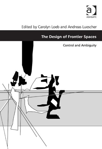 The Design of Frontier Spaces Control and Ambiguity