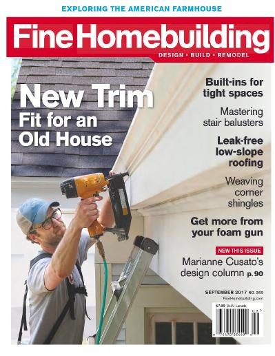 Fine Homebuilding  August-September (2017)