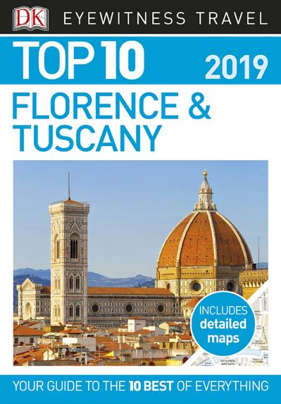 Top 10 Florence and Tuscany - DK Travel