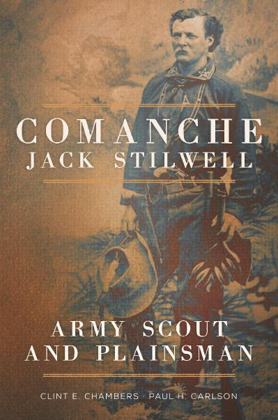 Comanche Jack Stilwell Army Sc - Clint E  Chambers