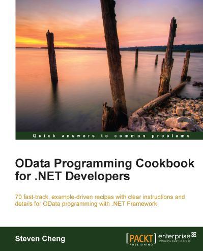 Steven Cheng - OData Programming Cookbook for NET Developers-Packt Publishing (2012)