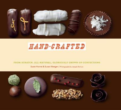 Hand-Crafted Candy Bars-From-Scratch All-Natural Gloriously Grown-Up Confections