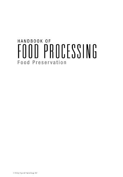 Handbook of Food Processing, Two Volume Set Handbook of Food Processing Food Prese...