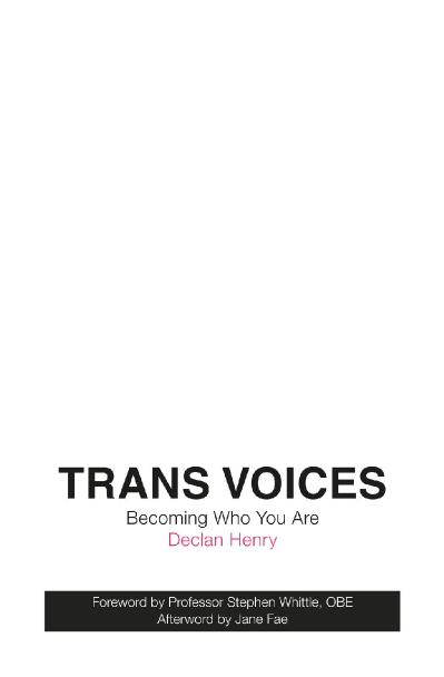 Trans Voices Becoming Who You Are