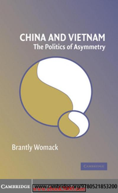 China and Vietnam-The Politics of Asymmetry