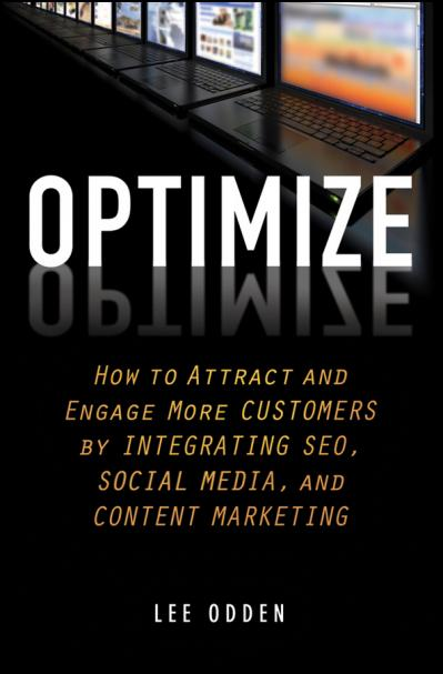 Optimize- How to Attract and Engage Mo Lee Odden