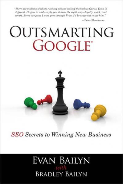 Outsmarting Google- Evan Bailyn, Bradley Bailyn