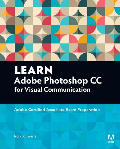 st Learn-Visual-Communication-Using-Adobe-Photoshop-CC
