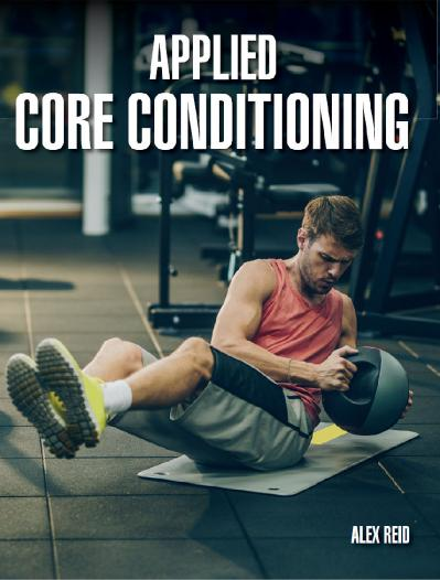 st Applied Core Conditioning - Alex Reid
