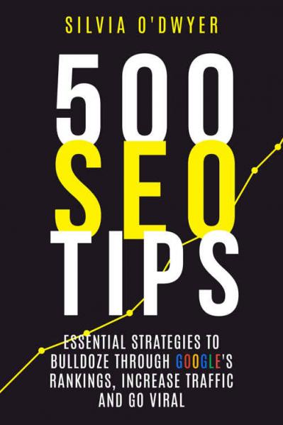 500 SEO Tips- O-'Dwyer, Silvia