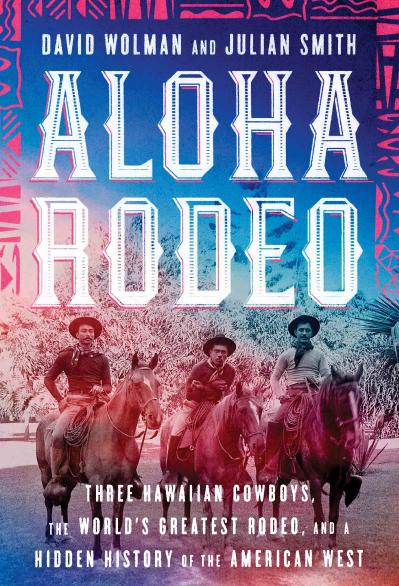 st Aloha Rodeo - David Wolman