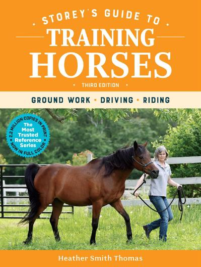 Storey's Guide to Training Horses - Heather Smith Thomas