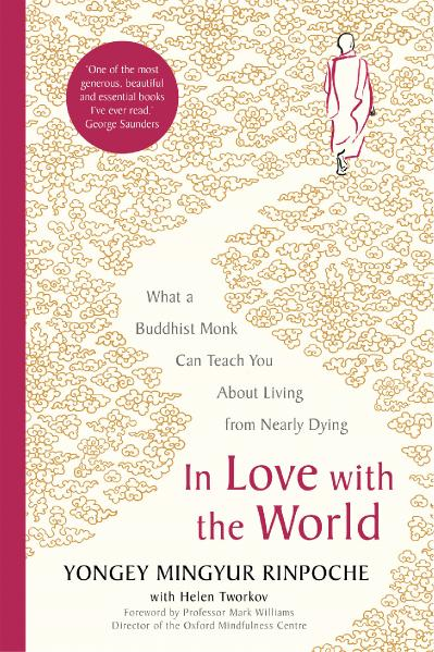 st In Love With the World - Yongey Mingyur Rinpoche